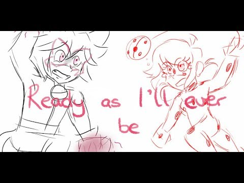 Ready As I'll Ever Be - Miraculous Animatic
