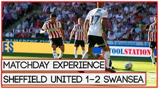 A TOUGH START | SHEFFIELD UNITED 1-2 SWANSEA | MATCHDAY EXPERIENCE