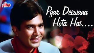 Pyar Deewana Hota Hai Song   Kishore Kumar Hit Song   Rajesh Khanna Hindi Romantic Song  Kati Patang