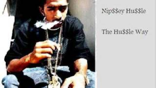 Nipsey Hussle - The Hussle Way (Hot new song   download)