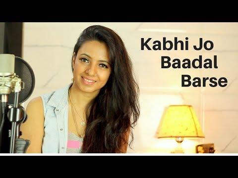 Kabhi Jo Badal Barse | Unplugged Version | Varsha Tripathi