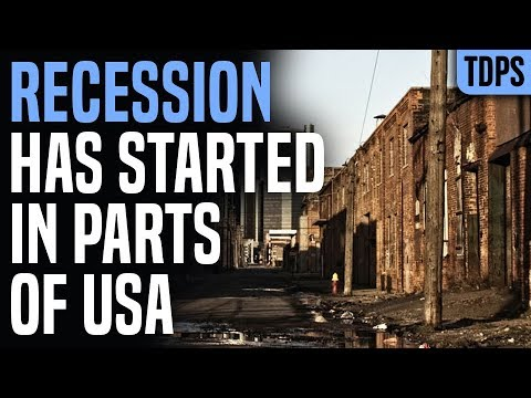 Recession Has Started in Parts of USA