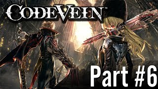 Let's Play - Code Vein / Part #6