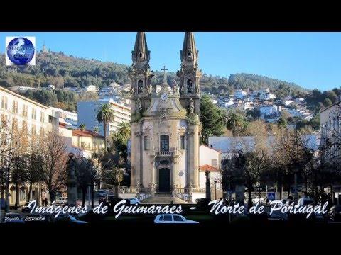 Imágenes de Guimaraes    Norte de Portugal