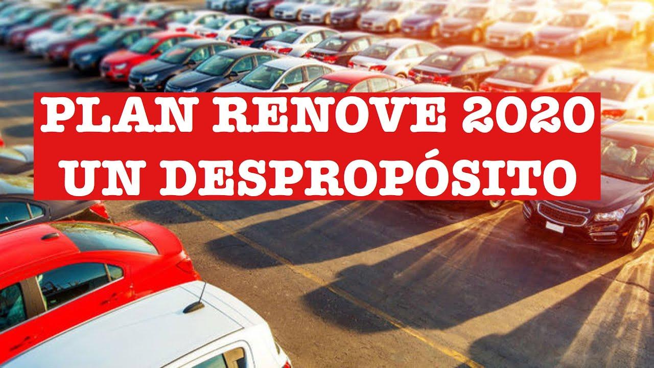 El Plan Renove 2020 es un despropósito!