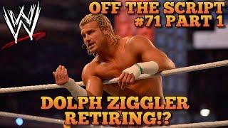 Dolph Ziggler Retiring? LATEST BACKSTAGE News On Dolph Ziggler & WWE | WWE Off The Script #71 Part 1