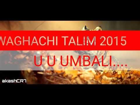 Waghachi Talim org song by aksh kadam cr7