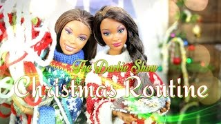 The Darbie Show:  Christmas Routine