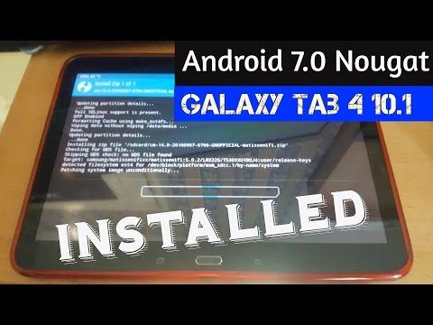 Samsung Galaxy Tab 4 10.1 Root & Install Android 7.0 Nougat (Cyanogenmod 14) thumbnail