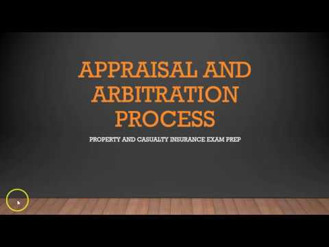 Appraisal and Arbitration - Intro to Insurance