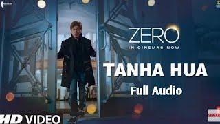 ZERO: Tanha Hua mp3 song | Shah Rukh Khan, Anushka Sharma | Jyoti N, Rahat Fateh Ali Khan