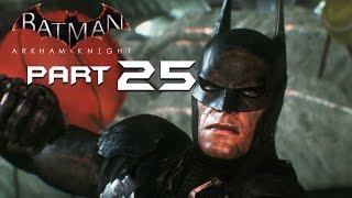 Batman Arkham Knight Walkthrough Part 25 - ARKHAM KNIGHT BOSS FIGHT