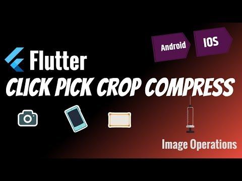 Flutter: Click   Pick   Crop   Compress an Image   AndroidX