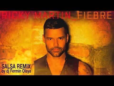 Fiebre - Ricky Martin Ft Wisin & Yandel (SALSA REMIX by dj Fermín Olaya)