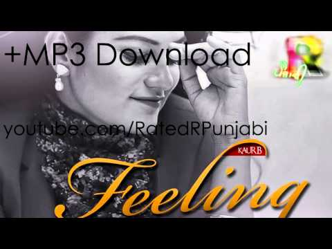 feeling kaur b mp3 download hd youtube. Black Bedroom Furniture Sets. Home Design Ideas