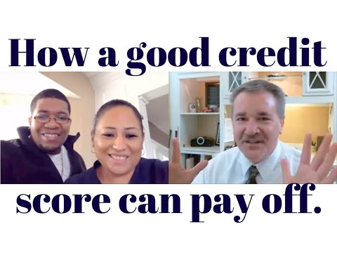 How a good credit score can pay off