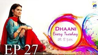 Dhaani - Episode 27   Har Pal Geo