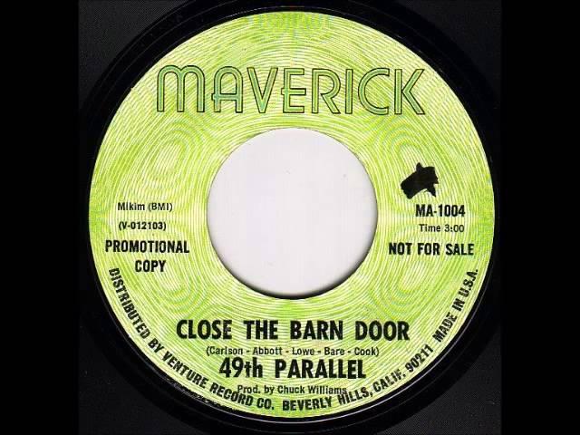 Close The Barn Door 49th Parallel Shazam