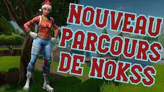 """NOUVEAU """"PARCOURS"""" DE NOKSS FORTNITE BATTLE ROYALE (FR)"""