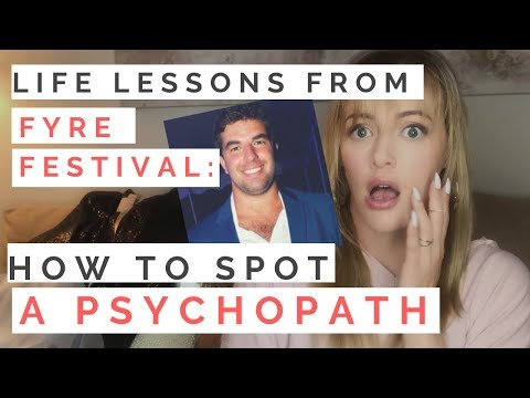 LIFE LESSONS FROM FYRE FESTIVAL: How Spot A Psychopath—8 Red Flags You Cant Ignore | Shallon Lester