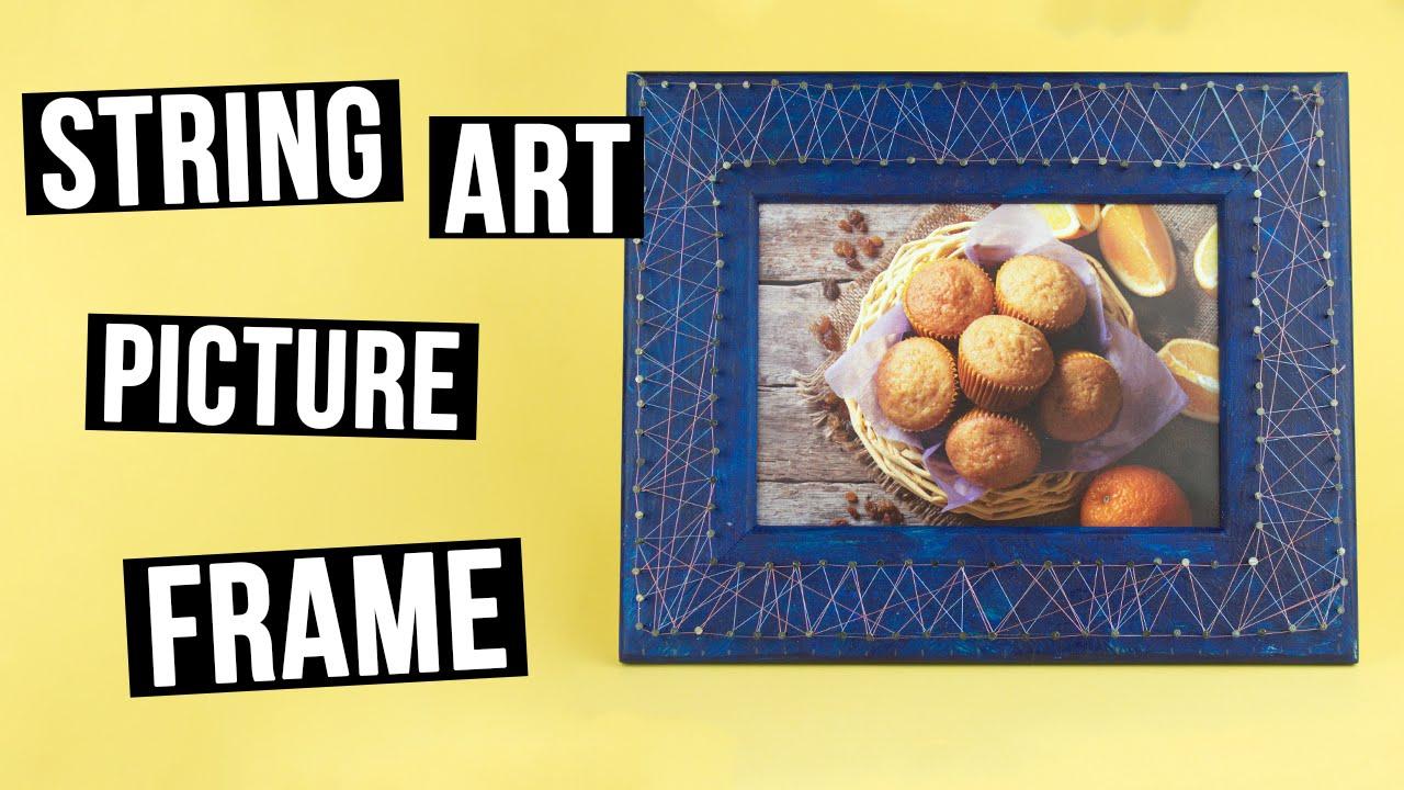 DIY String Art Picture Frame - YouTube