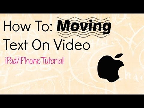 How to Add Moving Text To Your Videos! || iPad Tutorial