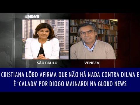 Cristiana Lôbo Afirma Que Não Há Nada Contra Dilma E é 'calada' Por Diogo Mainardi Na Globo News
