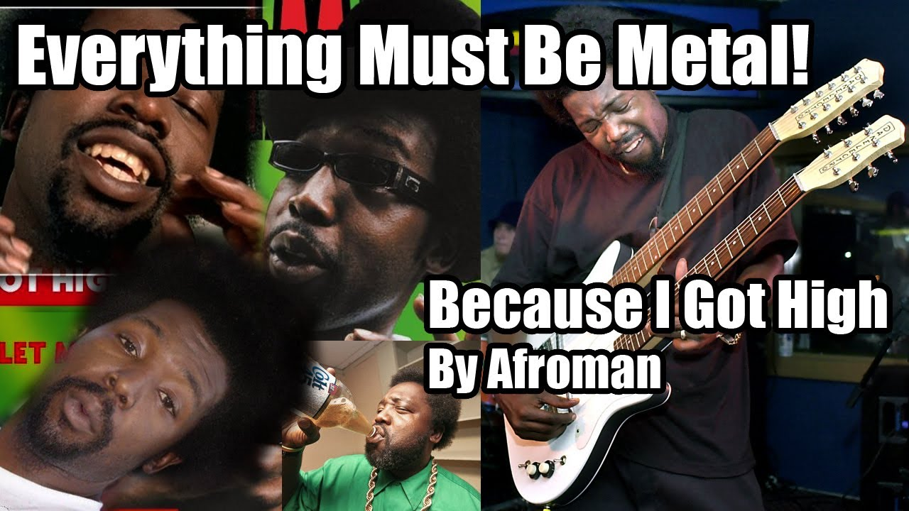 Because i got high (extended version) [explicit] by afroman on.