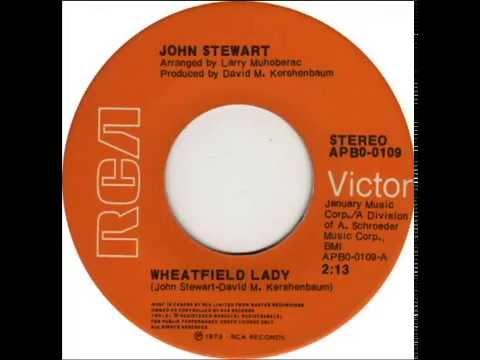 Wheatfield Lady - John Stewart - Studio Recording 1973