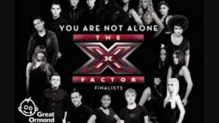 X Factor - You Are Not Alone (With Lyrics)