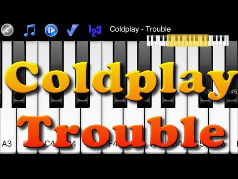 How To Play Trouble By Coldplay On Piano Mp3 Video Mp4 3gp