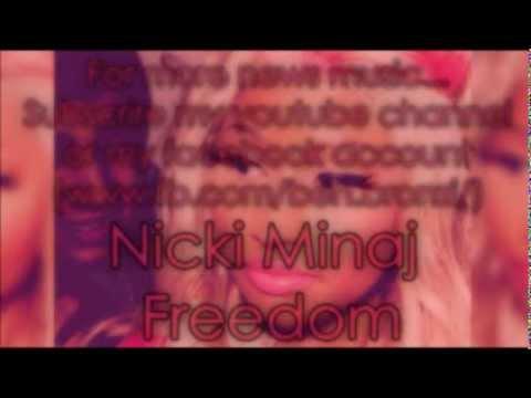 Nicki Minaj - Freedom [NEW]