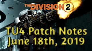 """The Division 2 - TU4 Patch Notes """"June 18th 2019"""""""