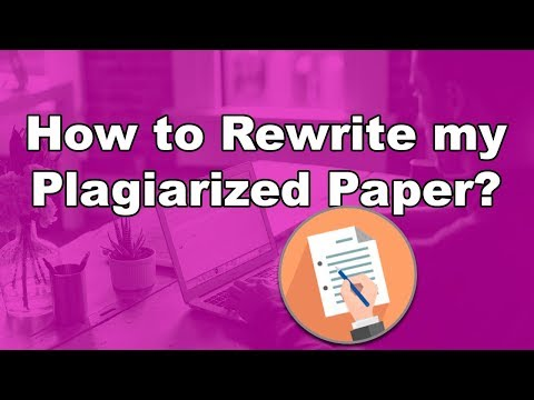 Rewrite my Plagiarized Paper - Plagiarism Checker and Changer