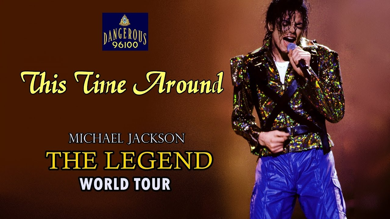 Michael Jackson - This Time Around - The Legend World Tour - YouTube