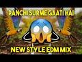 Panchi Surme Gati Hai Lockdown Special Edm Drop Mix Dj Satish And Sachin Unreleased  Mp3 - Mp4 Download