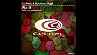 Ivo Pavko & Marco van Magik - Plan B (Extended mix)