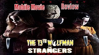 Mobile Movie Review The Strangers Prey at Night