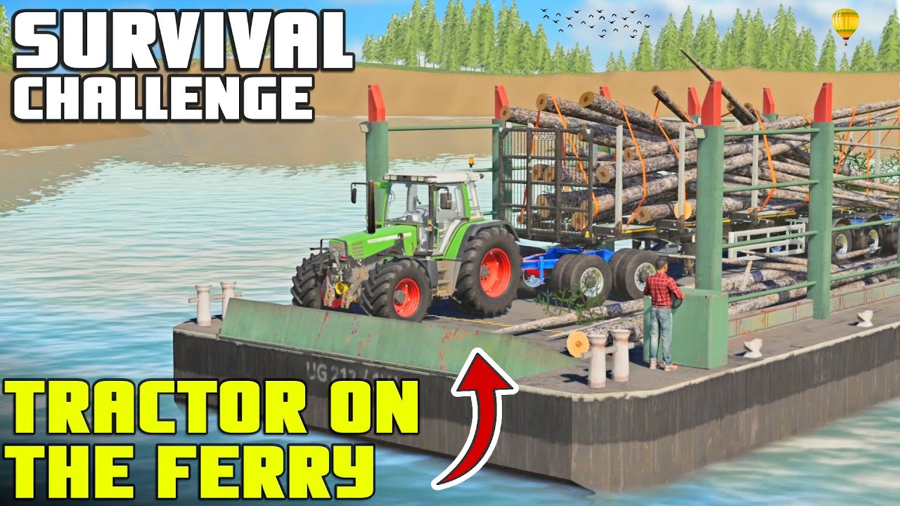 Download TRACTOR GOES ON A BOAT RIDE - Survival Challenge 2   Episode 30