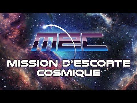 M.E.C - Mission d'Escorte Cosmique
