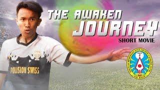 Awaken Journey - Short Movie [SMAN 2 GUNUNG PUTRI]