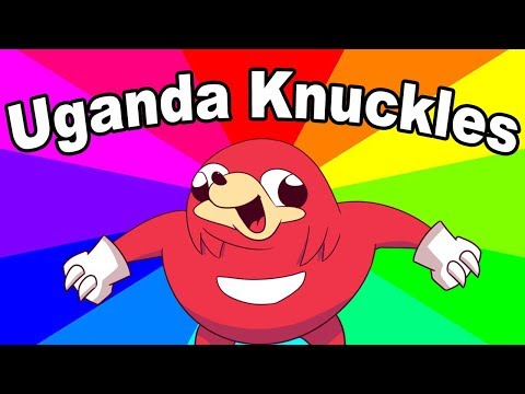 What is uganda knuckles? The history and origin of do u know