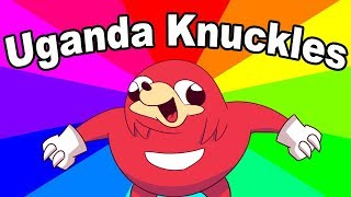 What is uganda knuckles? The history and origin of do u know da wae memes