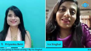 """Are you going to finish strong"""" Ira Singhal  1"""
