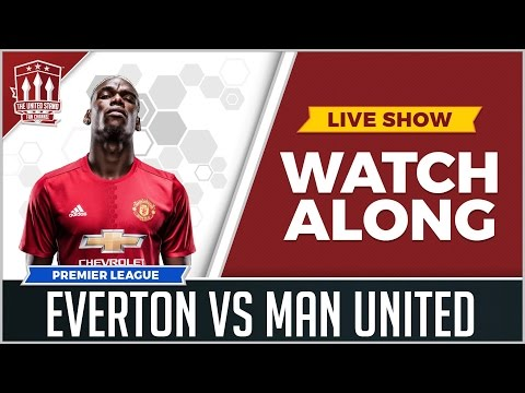 Everton vs Manchester United | LIVE STREAM | WATCHALONG