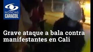 Grave ataque a bala contra manifestantes en Cali