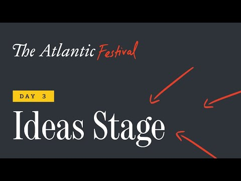 The Atlantic Festival Ideas Stage – Day 3 (feat. Hillary Rodham Clinton and Bill Gates)