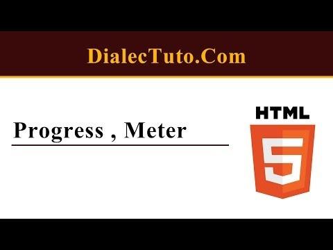 24. Cours Html5 : Progress , Meter