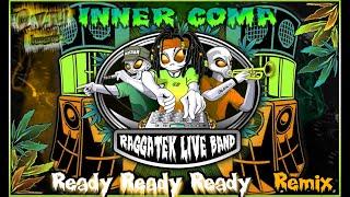 Raggatek Live Band - Ready ready ready (Inner Coma Remix) 180 (OVNI Records)