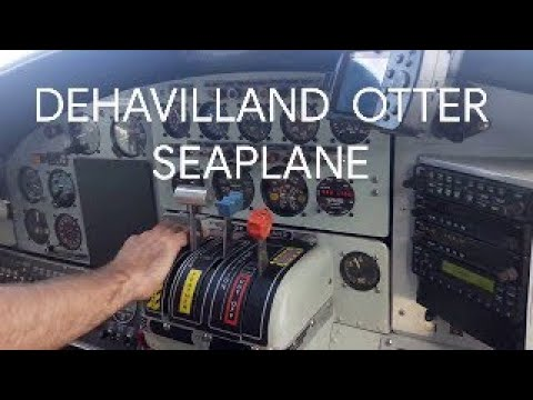 How-to Fly, Land & Dock a DHC-3 Turbine DeHavilland Otter Seaplane GE H80 Turboprop Engine